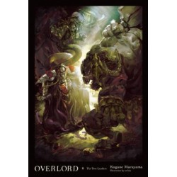 Overlord Novel V08: The Two Leaders