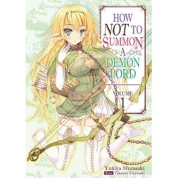 How Not to Summon a Demon Lord...