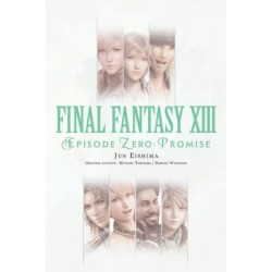 Final Fantasy XIII Novel Episode...