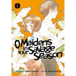 O Maidens in Your Savage Season V06