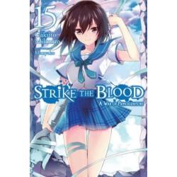 Strike the Blood Novel V15 A War...