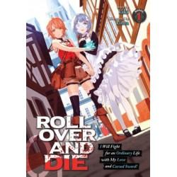 Roll Over & Die Novel V01 I Will...