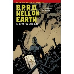 BPRD: Hell On Earth V01 New World