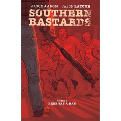 Southern Bastards V01 Here Was A Man